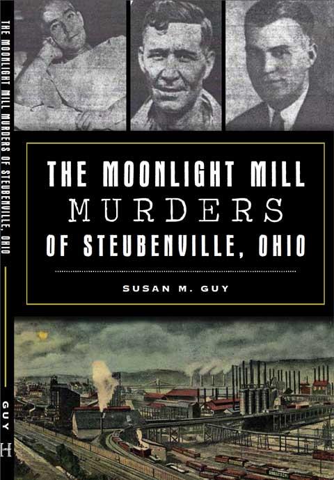 Buy Moonlight Moonlight Murders of Steubenville, Ohio Book